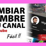 Cómo cambiar el nombre de tu canal de YouTube